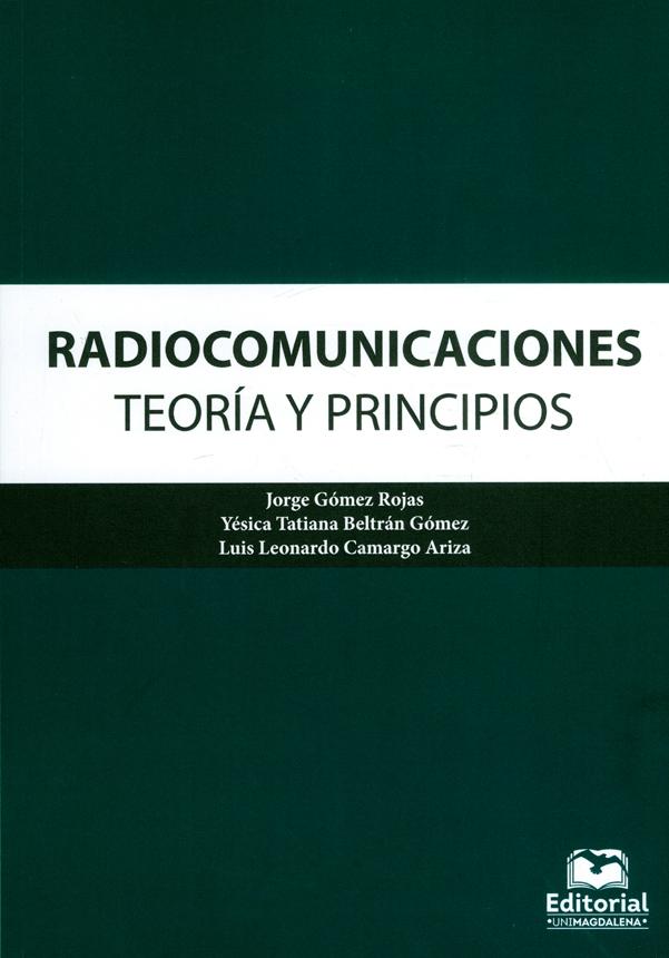 Radiocomunicaciones. Teoría y principios