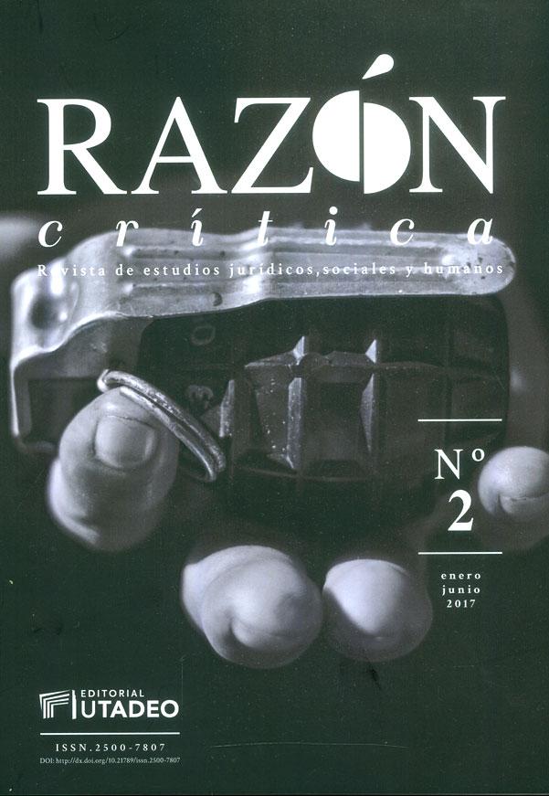 Razón crítica. Revista de estudios jurídicos, sociales y humanos No.2