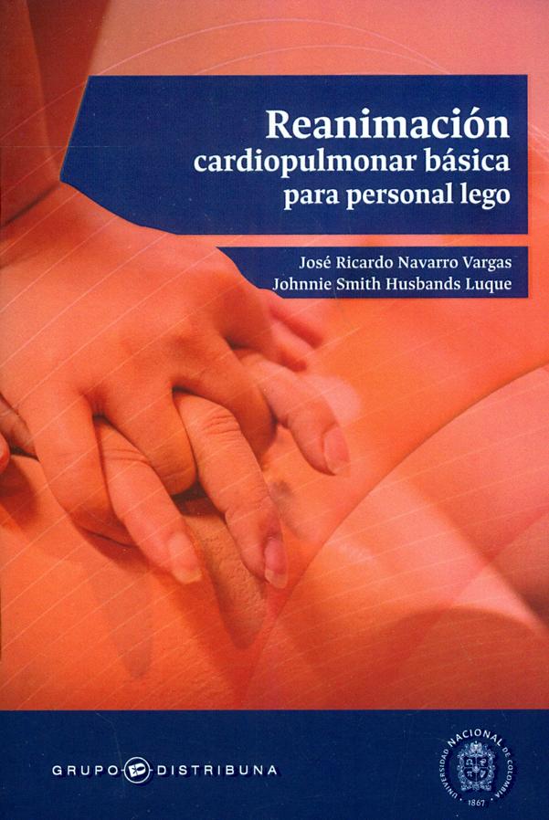 Reanimación cardiopulmonar básica para personal lego