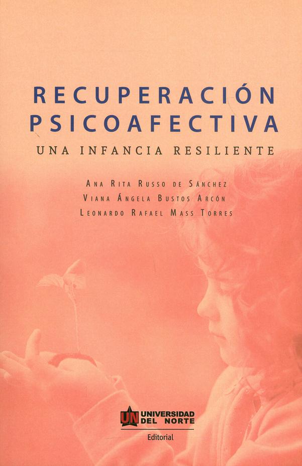 Recuperación psicoafectiva. Una infancia resiliente