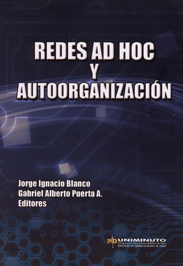 Redes ad hoc y autoorganización