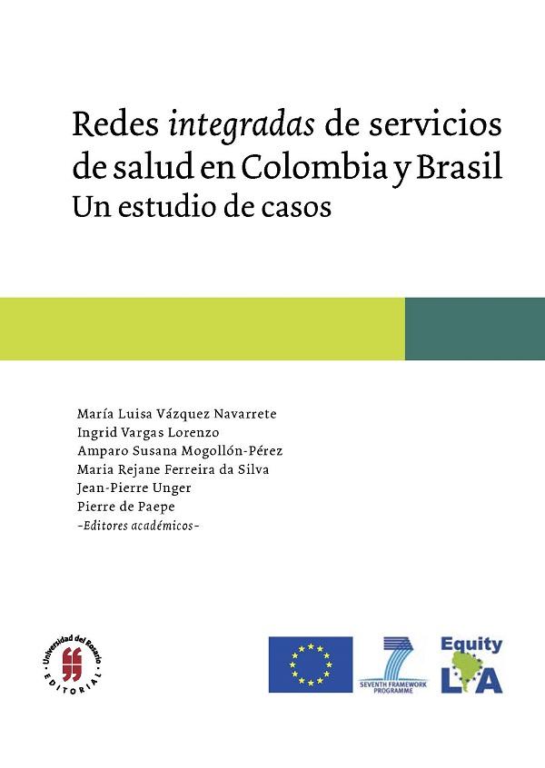 Redes integradas de servicios de salud en Colombia y Brasil. Un estudio de casos