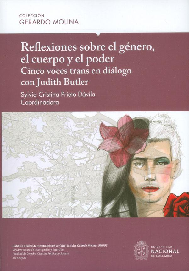 Reflexiones sobre el género, el cuerpo y el poder: cinco voces trans en diálogo con Judith Butler