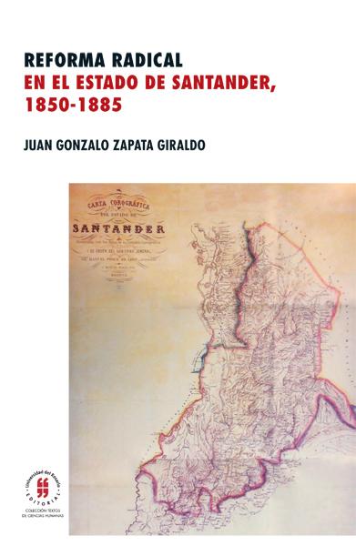 Reforma radical en el estado de Santander, 1850-1855