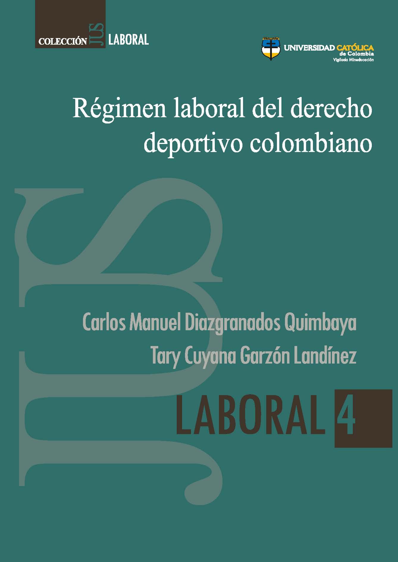 Régimen laboral del derecho deportivo colombiano