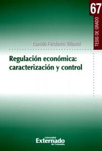 Regulación económica: Caracterización y control