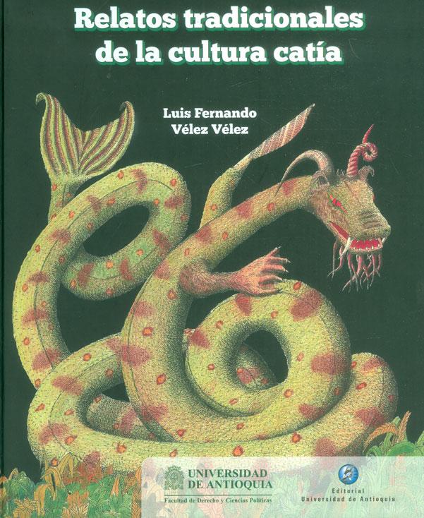 Relatos tradicionales de la cultura catía