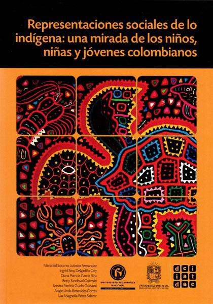Representaciones sociales de lo indígena: una mirada de los niños,niñas y jovenes colombianos