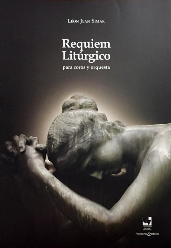 Requiem Litúrgico. Para coros y orquesta