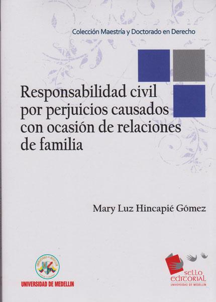 Responsabilidad civil por perjuicios causados con ocasión de relaciones de familia