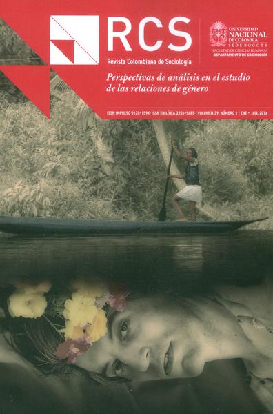 Revista Colombiana de sociología Vol.39-No.1: Perspectivas de análisis en el estudio de las relaciones de género