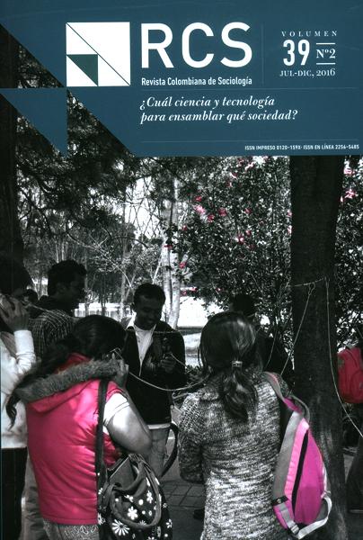 Revista colombiana de sociología Vol.39 No.2. ¿Cuál ciencia y tecnología para ensamblar qué sociedad?