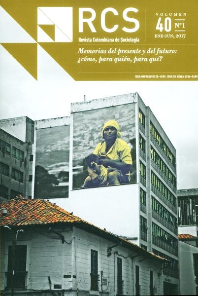 Revista colombiana de sociología.Memorias del presente y del futuro: ¿cómo, para quién, para qué? Vol.40 No°1