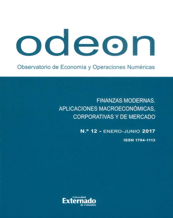 Revista Odeon n.° 12. Finanzas modernas. Aplicaciones macroeconómicas, corporativas y de mercado