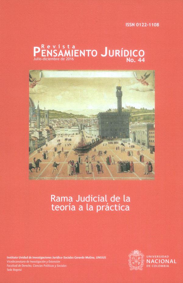 Revista pensamiento jurídico No.44. Rama judicial de la teoría a la práctica