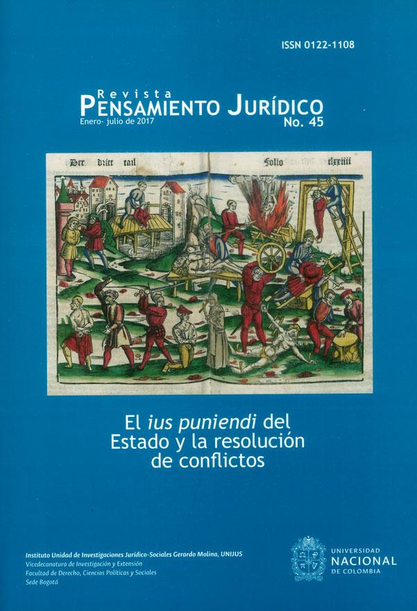 Revista pensamiento jurídico No. 45 El ius puniendi del Estado y la resolución de conflictos