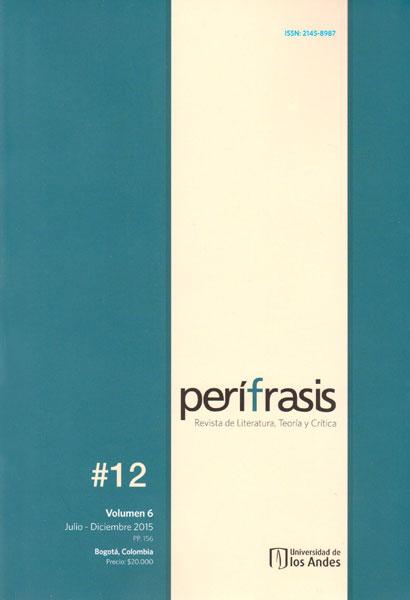 Perífrasis. Revista de literatura, teoría y crítica. Volumen 6 no. 12