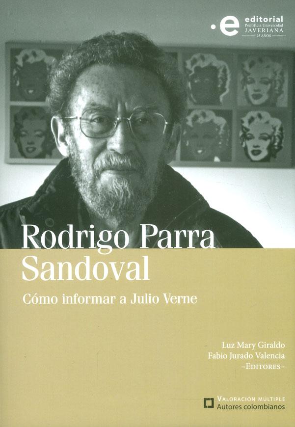 Rodrigo Parra Sandoval: Cómo informar a Julio Verne