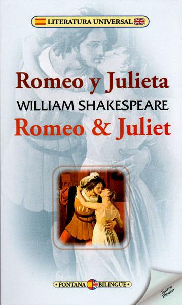 Romeo y Julieta/ Romeo & Juliet ( Edición Bilingüe)