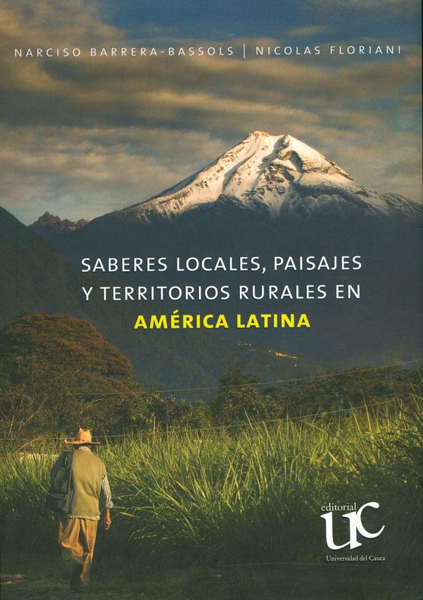 Saberes locales, paisajes y territorios rurales en América Latina