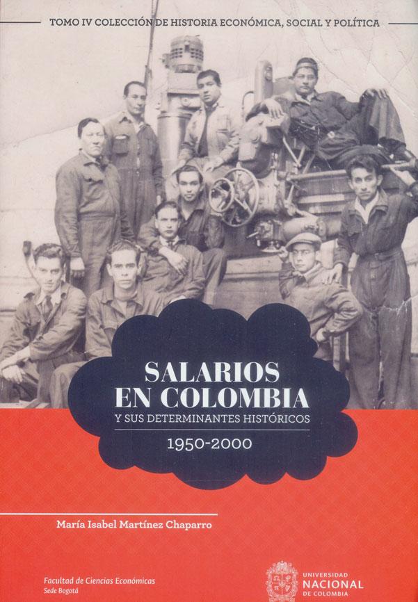 Salarios en Colombia y sus determinantes históricos 1950-2000