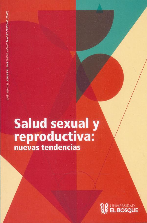 Salud sexual y reproductiva: nuevas tendencias