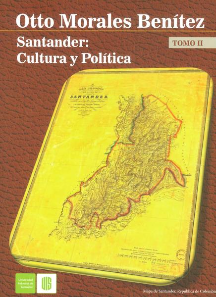 Santander: Cultura y política. Tomo II