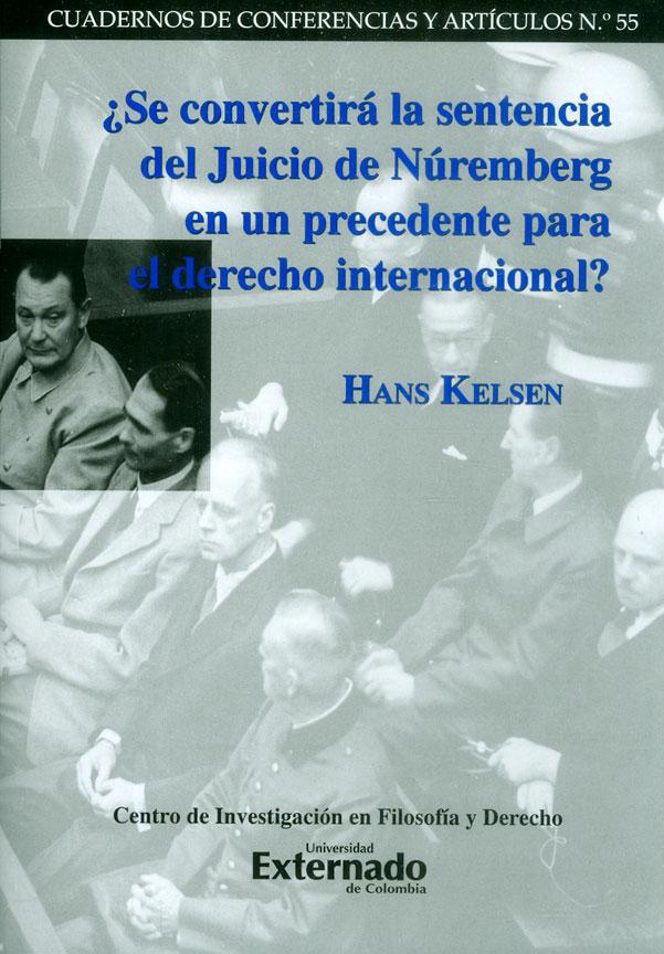 ¿Se convertirá la sentencia del Juicio de Núremberg en un precedente para el derecho internacional?