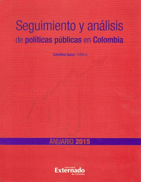 Seguimiento y análisis de políticas públicas en Colombia, 2015
