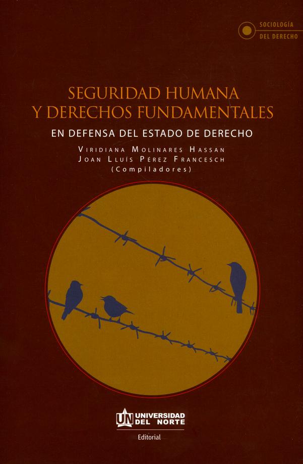 Seguridad humana y derechos fundamentales en defensa del estado de derecho