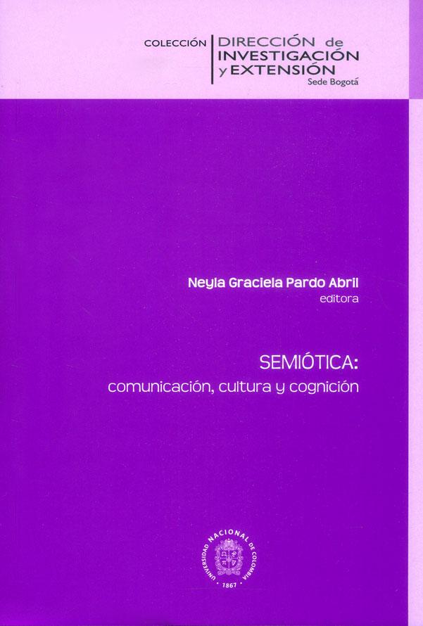 Semiótica: comunicación, cultura y cognición