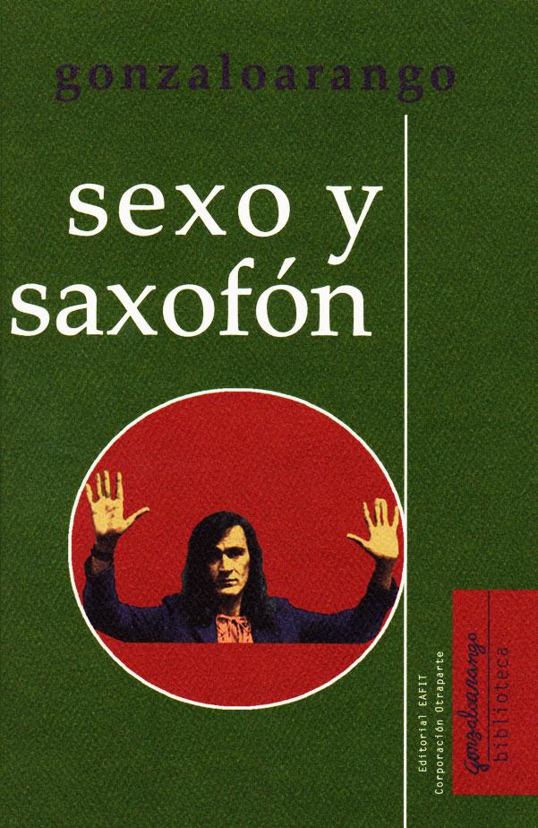 Sexo y saxofón: cuentos