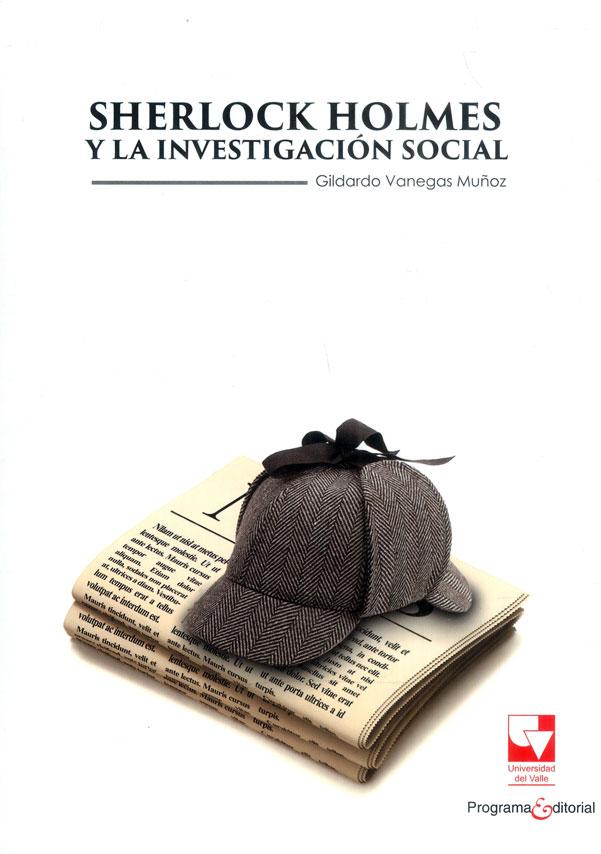 Sherlock Holmes y la investigación social