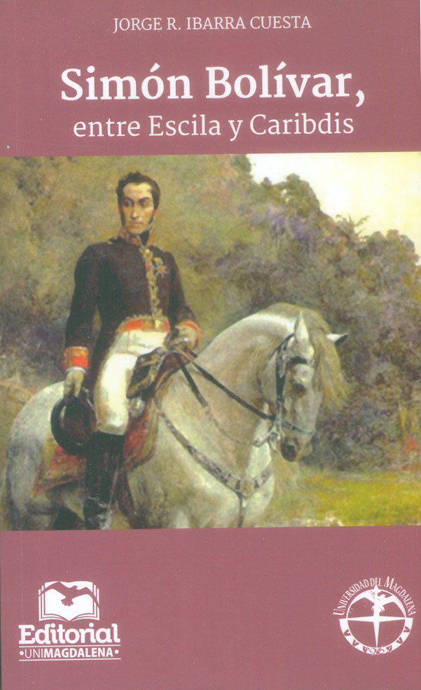 Simón Bolívar, entre Escila y Caribdis