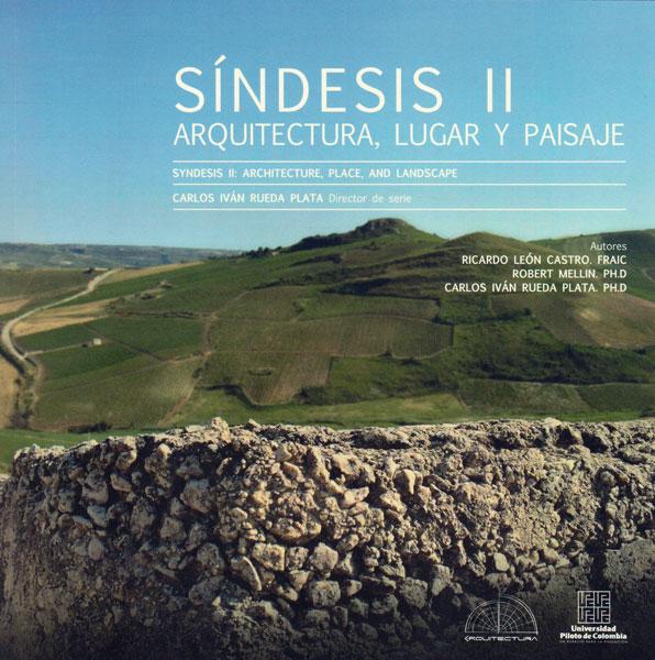 Síndesis II: Arquitectura, lugar y paisaje