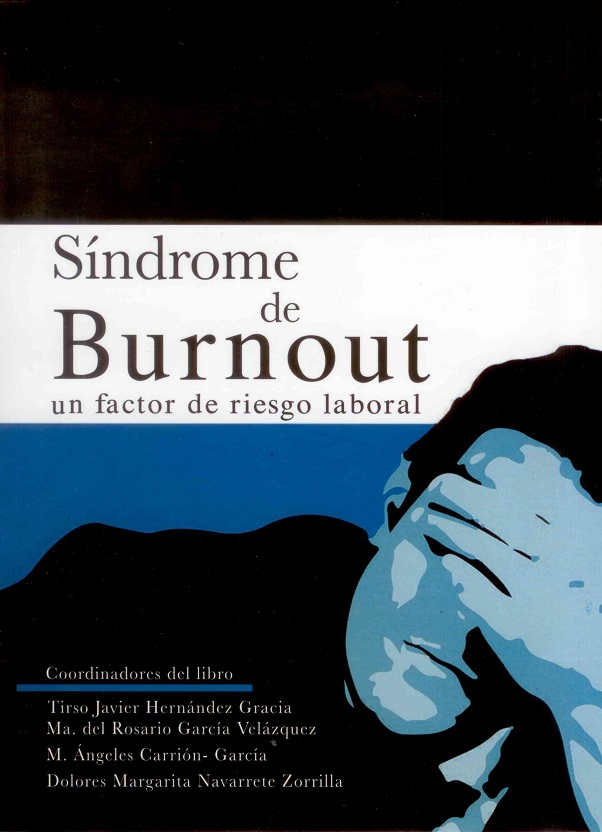 Síndrome De Burnout: Un Factor De Riesgo Laboral