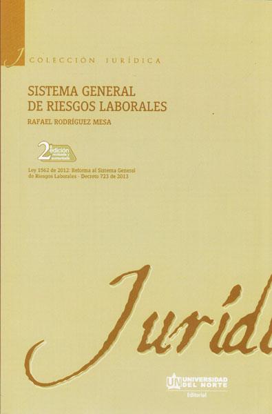 Sistema general de riesgos laborales 2 edición