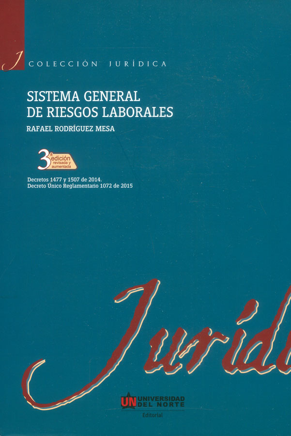 Sistema general de riesgos laborales (3a Edición)