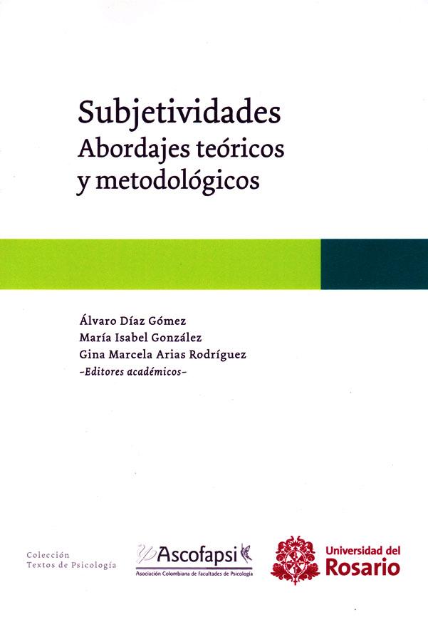 Subjetividades. Abordajes teóricos y metodológicos.