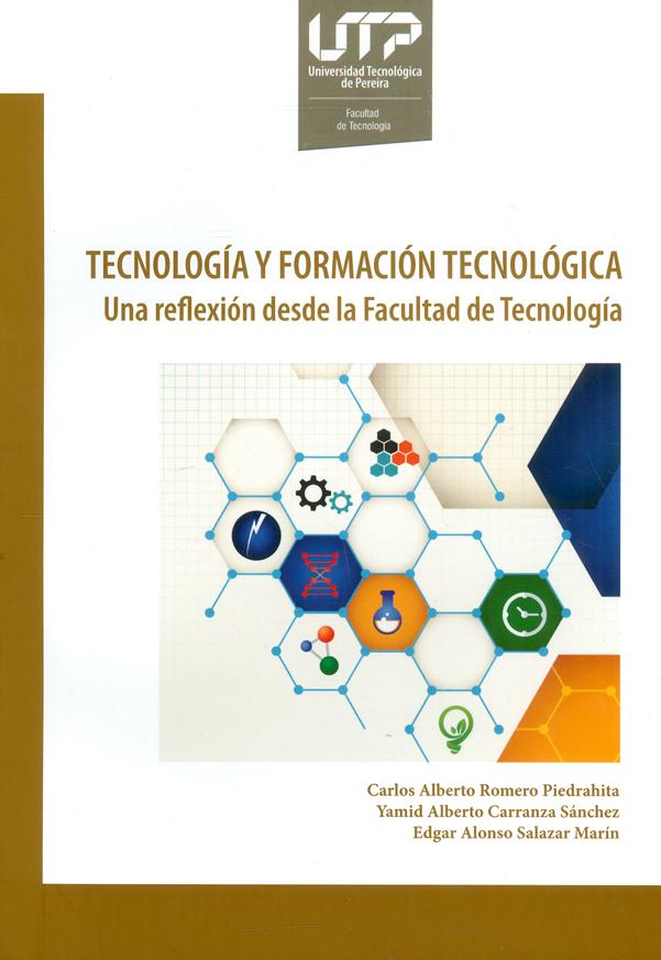 Tecnología y formación tecnológica. Una reflexión desde la Facultad de Tecnología