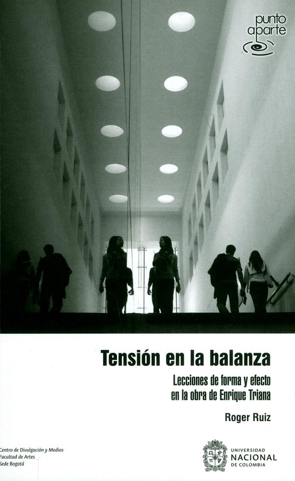 Tensión en la balanza. Leccionesde forma y efecto en la obra de Enrique Triana