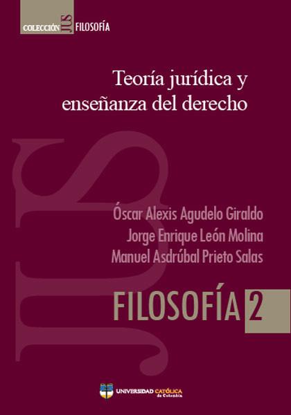 Teoría jurídica y enseñanza del derecho