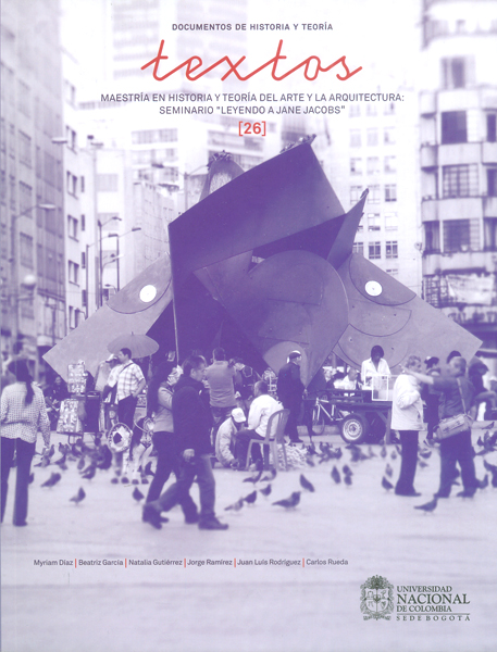 """Textos ( 26 ) Maestría en historia y teoría del arte y la arquitectura: seminario  """"leyendo a Jane Jacobs """""""