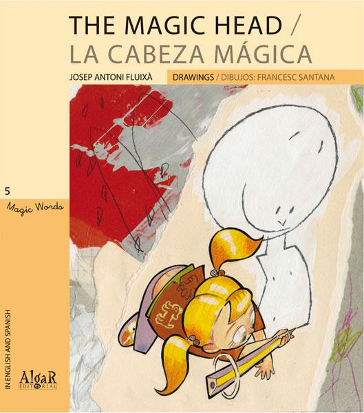 The Magic head / La cabeza mágica