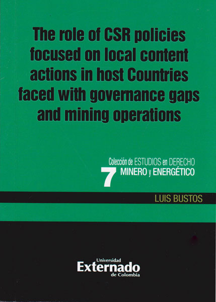 The role  of csr policies focused on local content actions in host Countries faced with governance gaps and mining operations