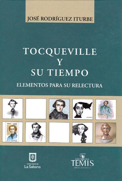Tocqueville y su tiempo.Elementos para su relectura