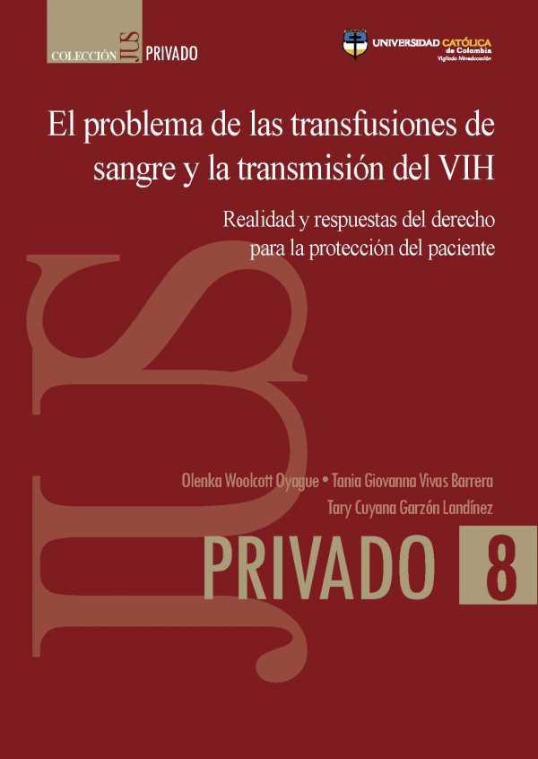 El problema de las transfusiones de sangre y la transmisión del VIH: realidad y respuestas del derecho para la protección del paciente