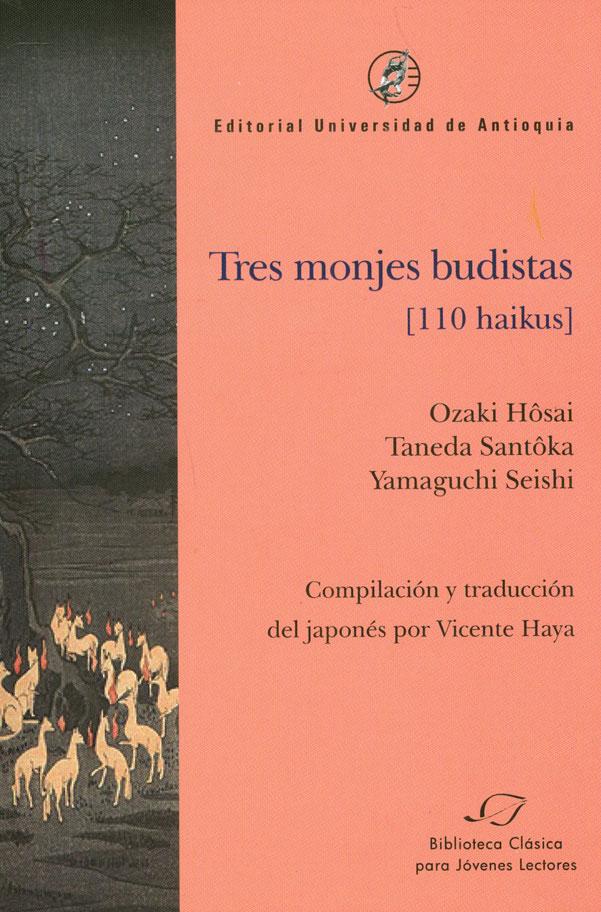 Tres monjes budistas (110 haikus)