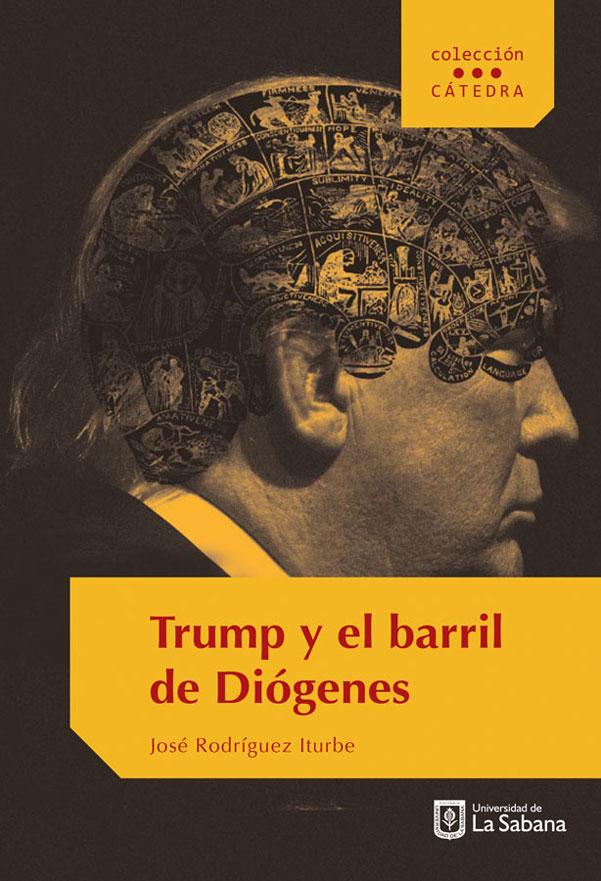 Trump y el barril de Diógenes. América en crisis y la crisis de la modernidad