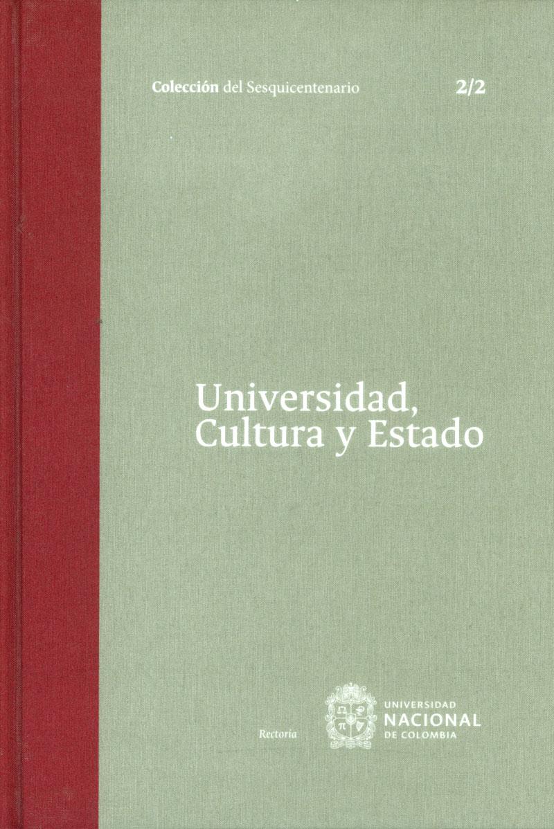 Universidad, Cultura y Estado Tomo 2. 2/2
